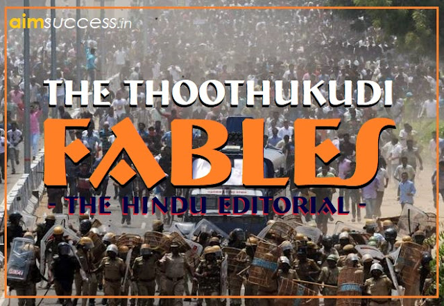 The Thoothukudi Fables: The Hindu Editorial