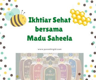 Ikhtiar Sehat Bersama Madu Saheela