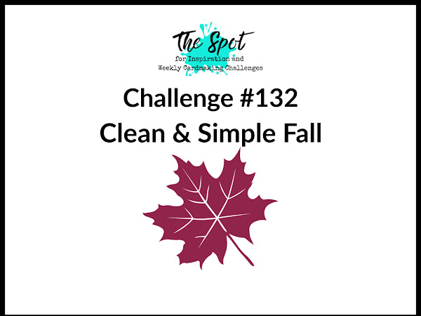 Challenge #132 - Clean & Simple Fall