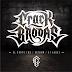 Crack Brodas - El Bruto Chr / Oxidum / Dj Audas (full album stream) 2021