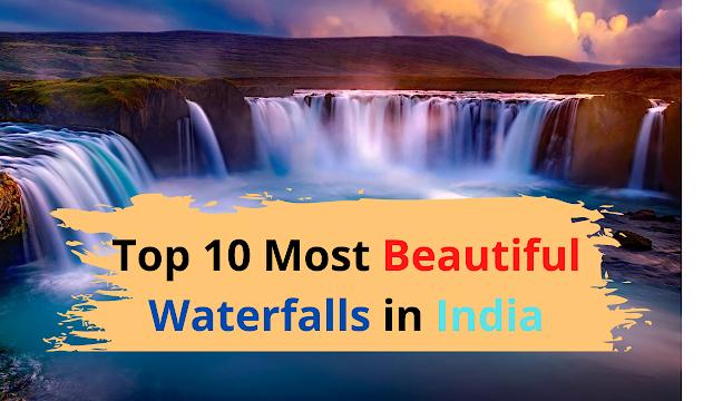 top ten waterfalls in india