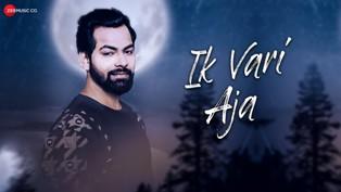 Ik Vari Aja Lyrics - Ankit Rajput & Sandy Nayak
