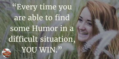"71 Quotes About Life Being Hard But Getting Through It: ""Every time you are able to find some humor in a difficult situation, you win."" - Unknown"