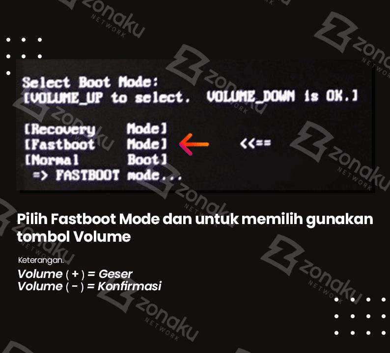 Pilih Fastboot Mode