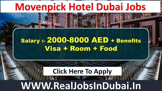 Movenpick Hotel Jobs In Dubai - UAE