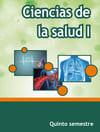Ciencias de la Salud I Quinto Semestre Telebachillerato 2021-2022