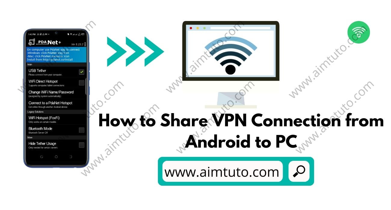 How to Share your Android VPN Connection to your Windows pc