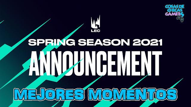 Mejores momentos LEC 2021 Primavera
