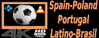 Latino ESPN Spain deportes PT TVN Poland VLC