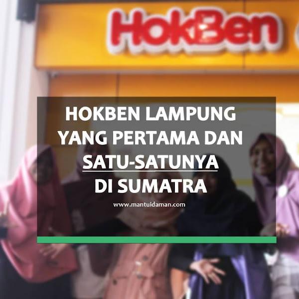 HokBen Lampung, yang Pertama dan Satu-satunya di Sumatra