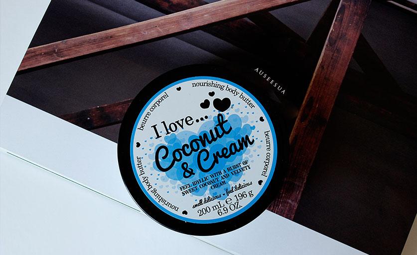 I LOVE - COCONUT & CREAM BODY BUTTER  - GİTTİ GİDİYOR ♡│AUSE ESUA