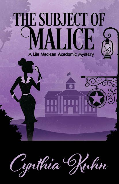 The Subject of Malice (Lila Maclean Academic Mystery Book 4) by Cynthia Kuhn