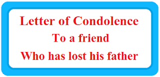 Letter of condolence to a friend who has lost his father