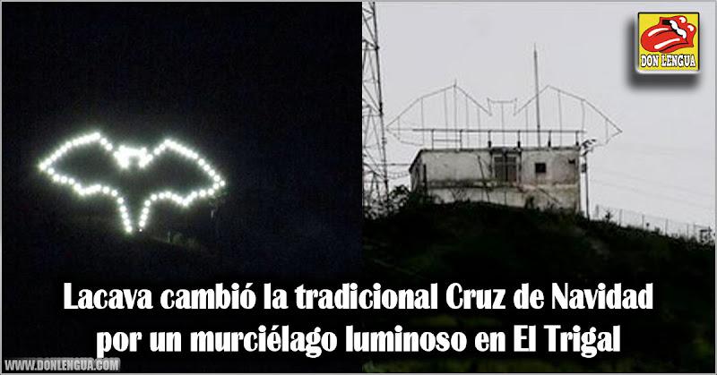 Lacava cambió la tradicional Cruz de Navidad por un murciélago en El Trigal