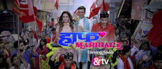 Half Marriage Serial on &TV - Wiki, Story, Timings & Full Star Cast, Promos, Photos, Videos, BARC Rating