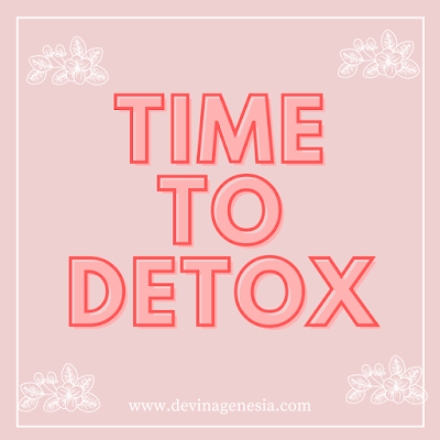 Time to Detox Devina Genesia