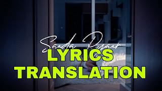 Saada Pyaar Lyrics Meaning/Translation in Hindi – Ap Dhillon Pyaar Lyrics in English | With Translation | – Ap Dhillon