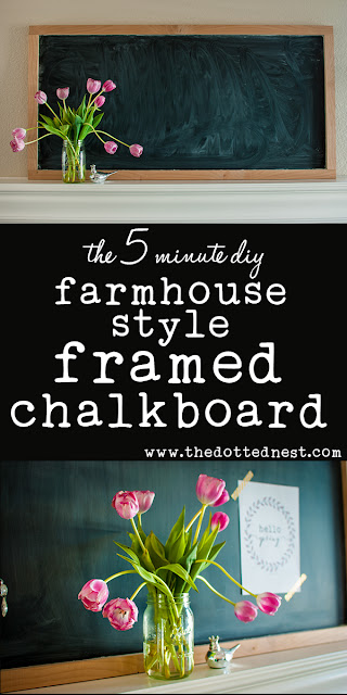 The Easy 5 Minute DIY Chalkboard by The Dotted Nest