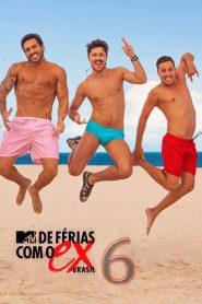 De Férias com o Ex Brasil 6 Temporada