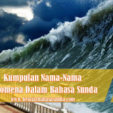 Kumpulan Istilah Fenomena Alam Dalam bahasa Sunda Paling Populer