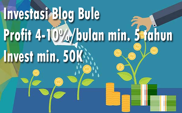Investasi Blog Bule Profit Tiap Bulan