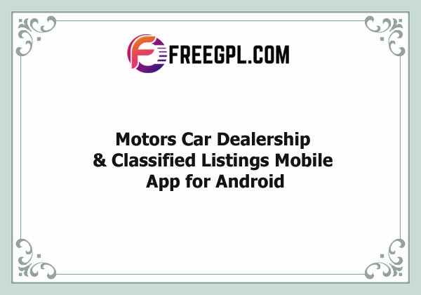 Motors – Car Dealership & Classified Listings Mobile App for Android Nulled Download Free
