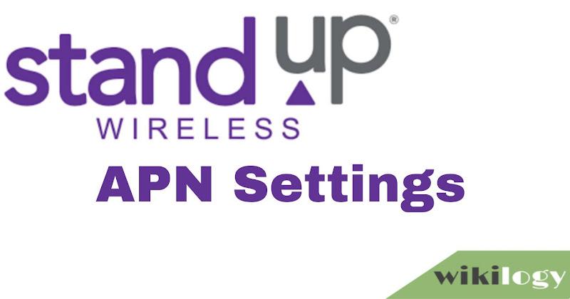 Standup Wireless APN Settings