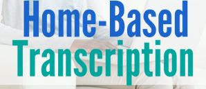 Transcriptionist Jobs From Home no Experience