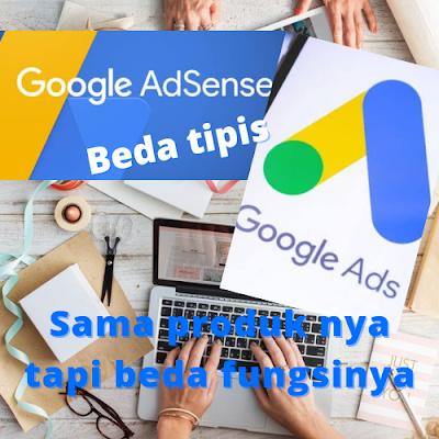 perbedaan google adsense dan google ads