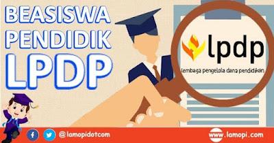 Pendaftaran Beasiswa Pendidik LPDP 2020 Bagi Guru dan Dosen