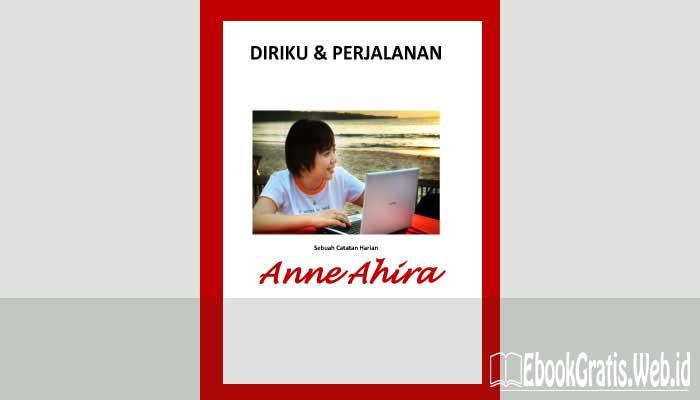 Ebook Diriku & Perjalanan Sebuah Catatan Harian Anne Ahira