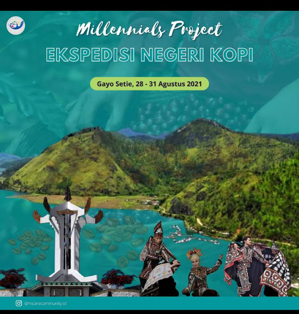 100% DIDANAI Fully Funded - OPEN VOLUNTEERING MILENIAL PROJECT- Expedisi Negeri Kopi