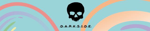 Lançamentos da Darkside!