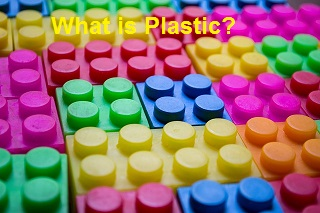 What is Plastic? - | Properties | Uses