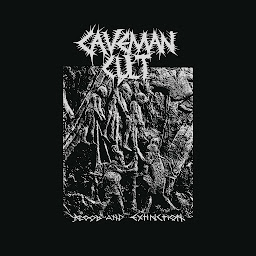 Caveman Cult - Blood and Extinction - Press Release + Track Stream.