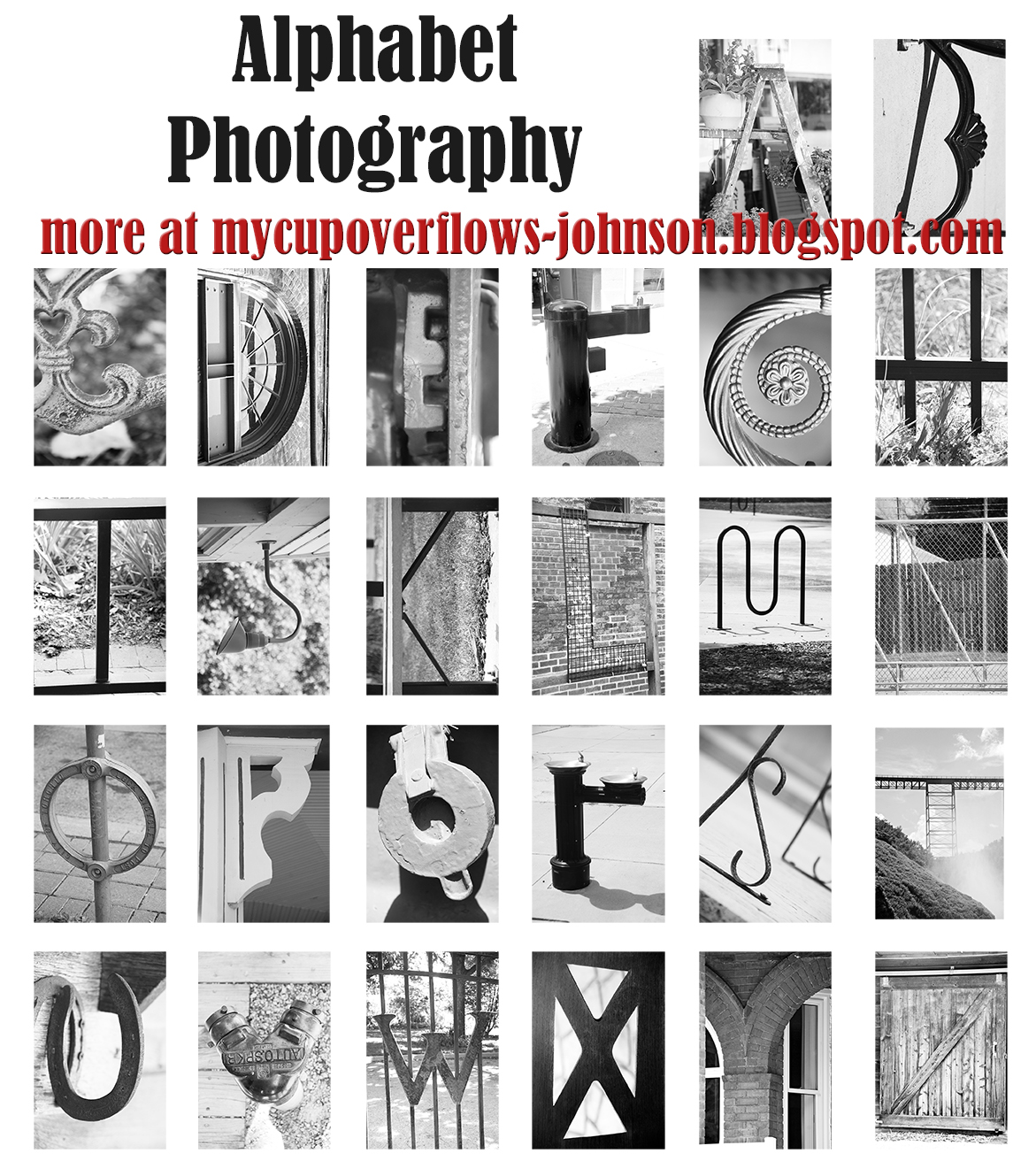 My Cup Overflows: Alphabet Photography