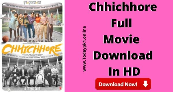 Chhichhore Full Movie Download HD 720p Direct Download Link