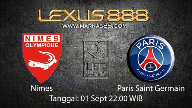 Prediksi Bola Jitu Nimes vs Paris Saint Germain 1 September 2018 ( French Ligue 1 )