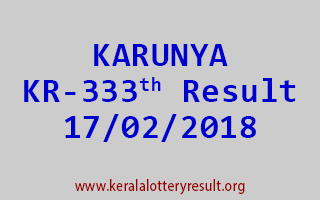 KARUNYA Lottery KR 333 Results 17-02-2018