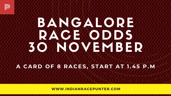 Bangalore Race Odds 30 November