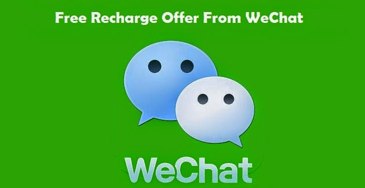 WeChat Offer Get Rs. 200 Free Recharge Balance NKWorld4U