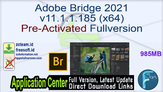 Adobe Bridge 2021 v11.1.1.185 (x64) Pre-Activated Fullversion