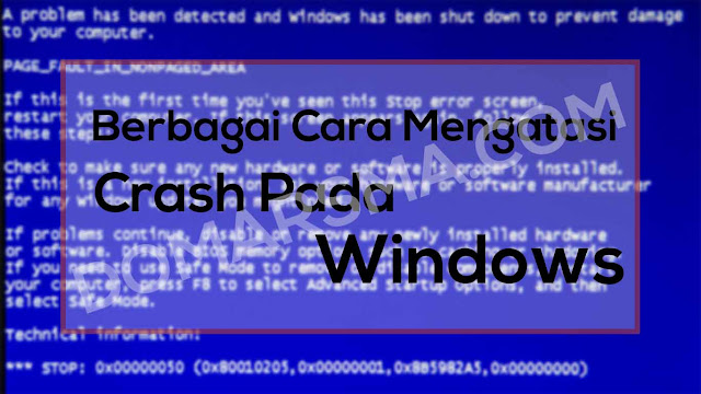Berbagai Cara Mengatasi Crash Pada Windows