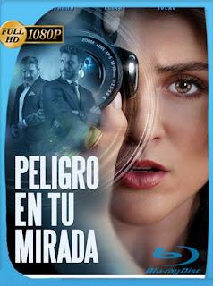 Peligro en tu mirada (2021) HD [1080p] Latino [GoogleDrive] PGD