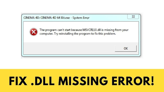 how to fix DLL file missing  or Not Found error for Windows 10/8/7/6