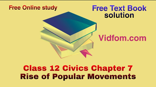 Class 12 Civics Chapter 7 Rise of Popular Movements