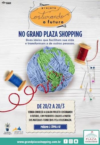 """Grand Plaza Shopping sedia """"Projeto Costurando o Futuro"""""""