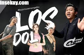Lirik Lagu Los Dol ( Denny Caknan ) & Terjemahan, Makna , Arti