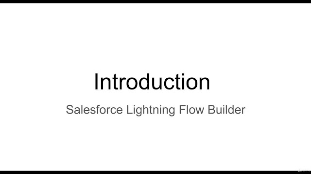 Salesforce Lightning Flow Builder - The Complete Guide