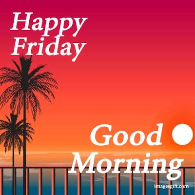 best friday good morning images